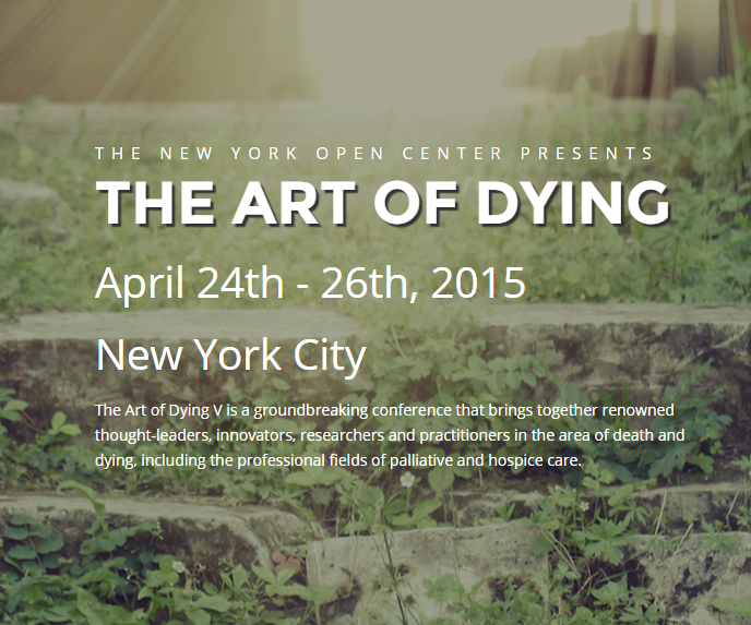 The Art of Dying, April 24th - 26th 2015