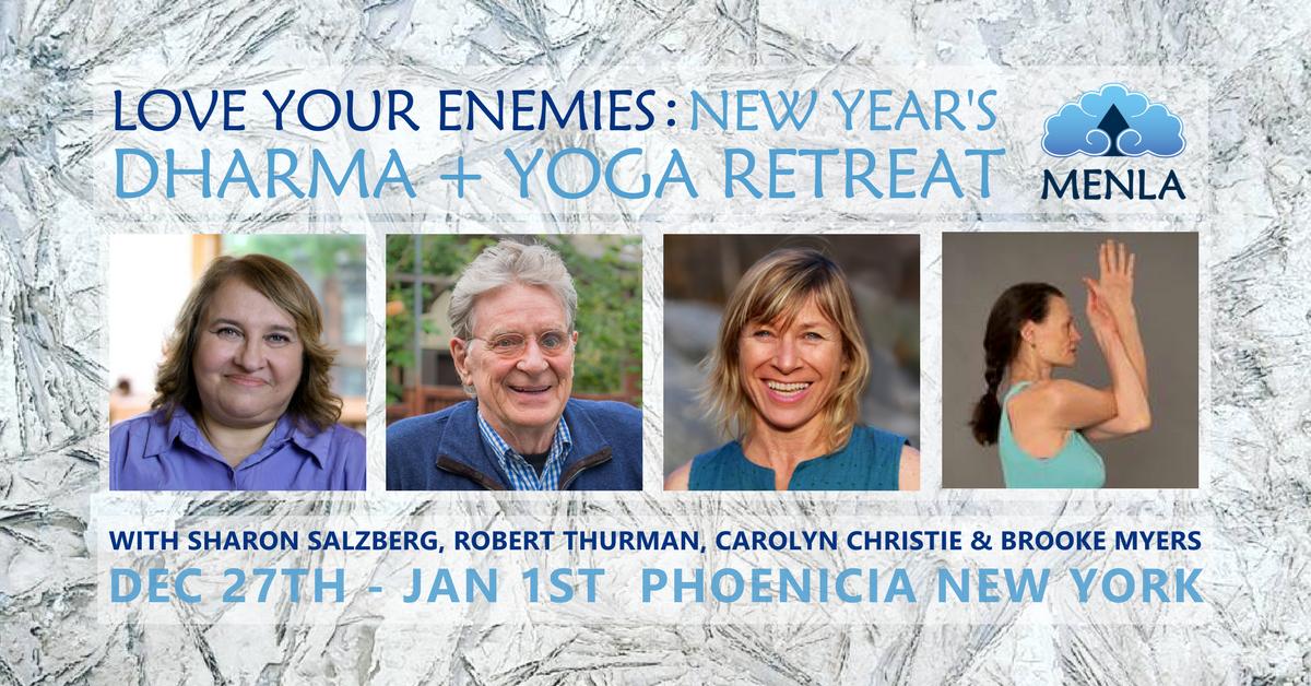 Love Your Enemies New Year's Yoga Meditation Dharma Retreat with Robert Thurman & Sharon Salzberg at Menla Retreat in Phoenicia, New York Events Image