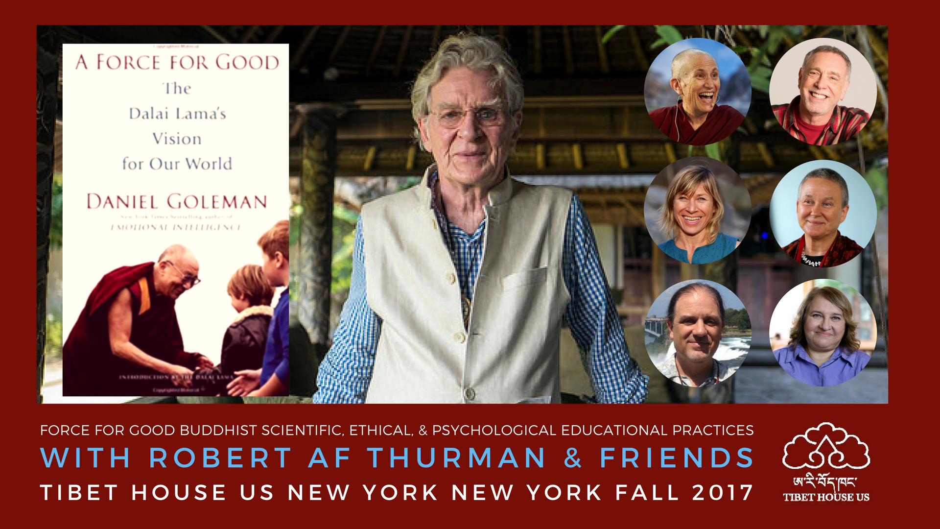 Force For Good Tibet House US Menla Series with Krishna Das, Robert Thurman & Sharon Salzberg