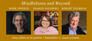 Mindfulness & Beyond with Sharon Salzberg and Mark Epstein M.D. @ Tibet House US