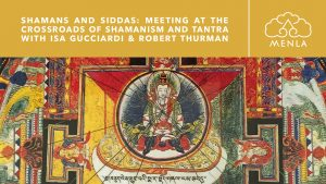 Shamans and Siddhas Retreat with Isa Gucciardi Ph.D. @ Menla