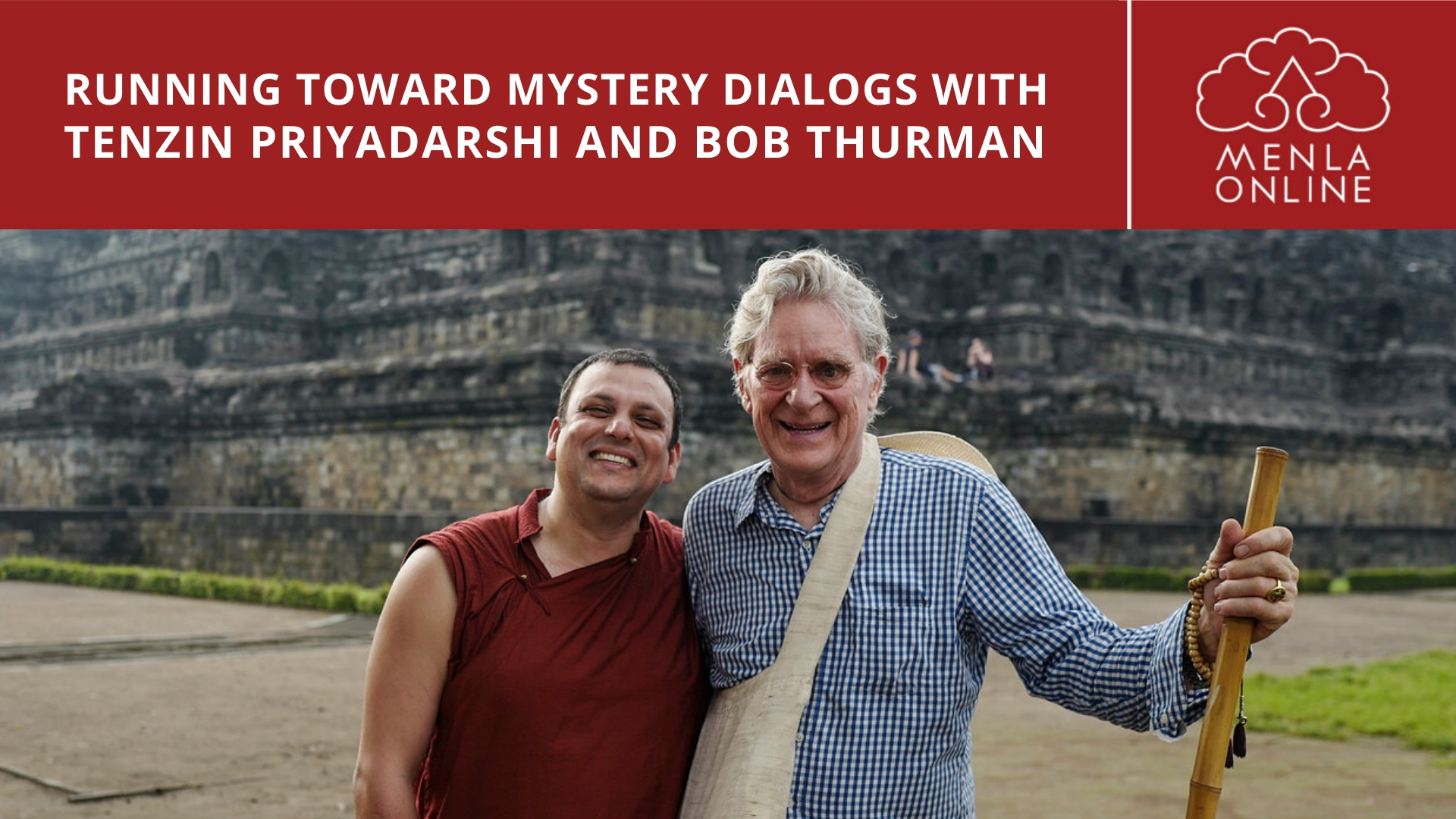Bhakti & Devotion in Buddhism & Towards Building a New Normal : Reflections from Running Toward Mystery Online Dialogs with Tenzin Priyadarshi @ Menla Retreat and Dewa Spa