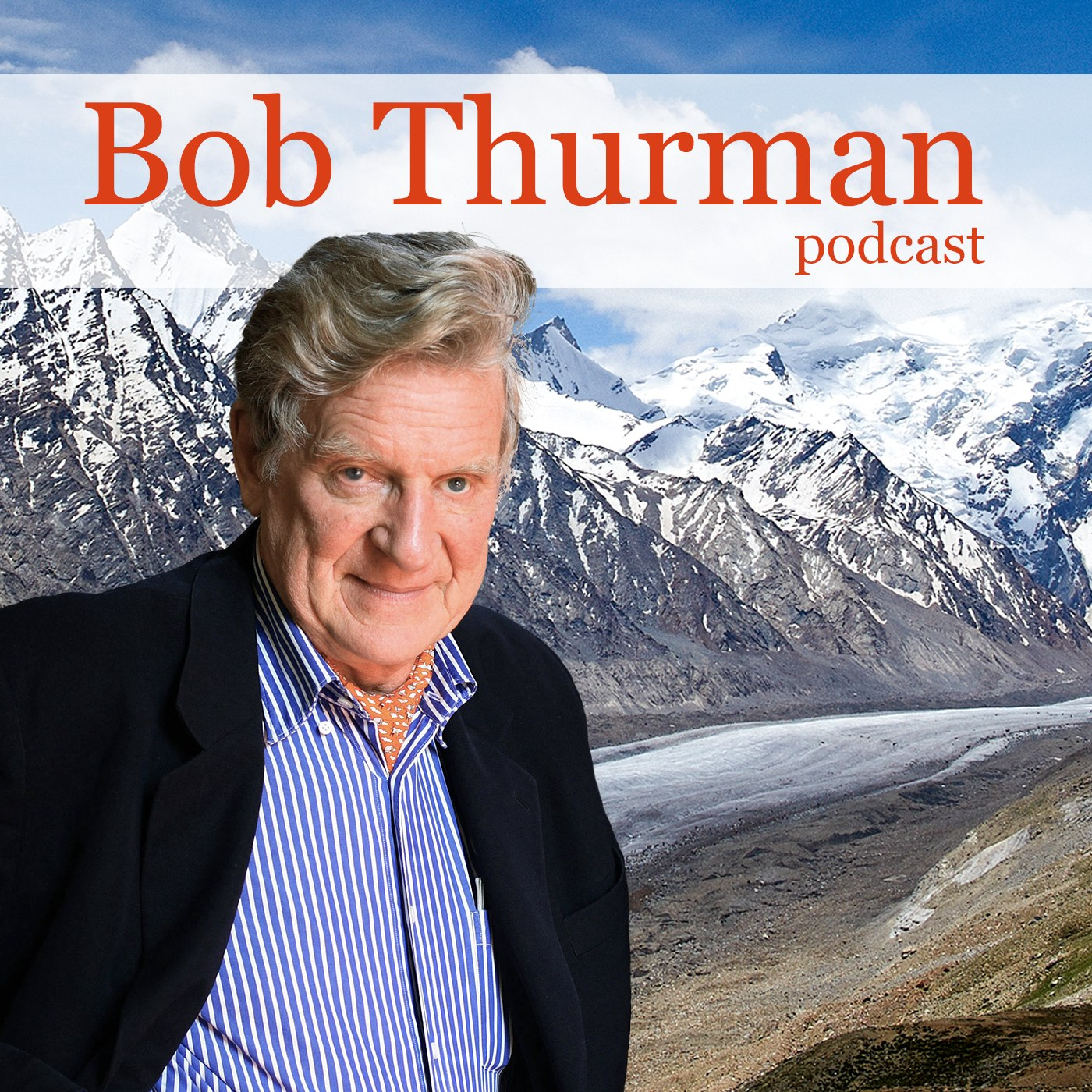 Bob Thurman Podcast
